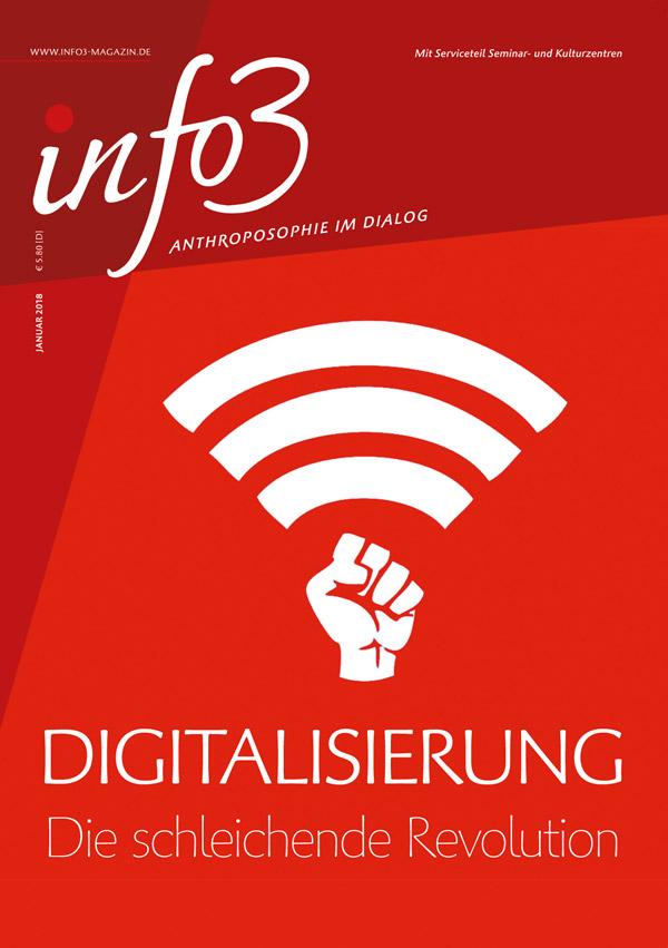 Digitalisierung. Zeitschrift Info3, Ausgabe Januar 2018