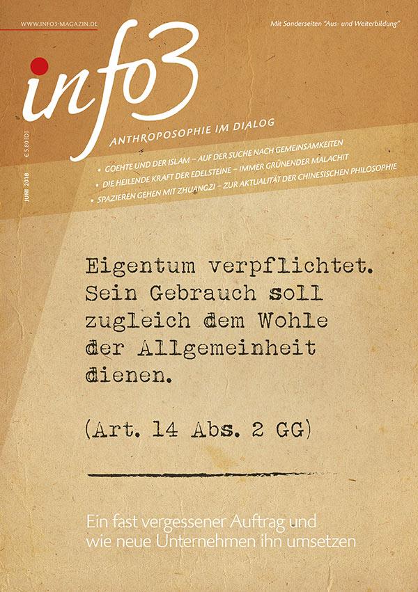 Eigentum verpflichtet. Zeitschrift Info3, Ausgabe Juni 2018