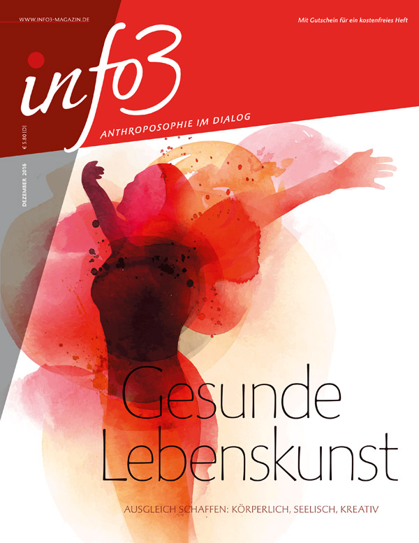 Gesunde Lebenskunst. Zeitschrift Info3, Ausgabe Dezember 2016